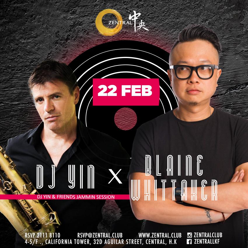 Zen_22Feb_DJ Yin&Blaine whittaker_Webside_Zentral