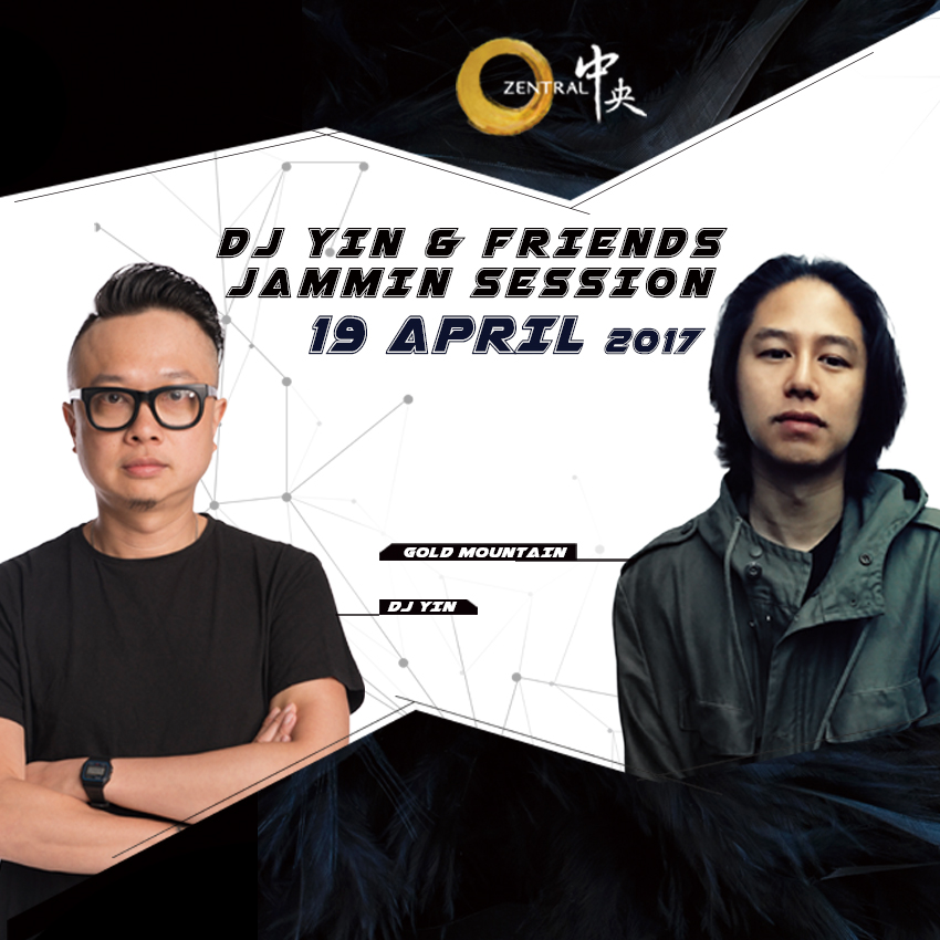 Zen_Apr.19_DJ Yin&Friends Gold Mountain_Webside_Zentral